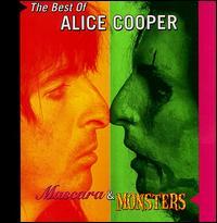 Mascara & Monsters: The Best of Alice Cooper - Alice Cooper