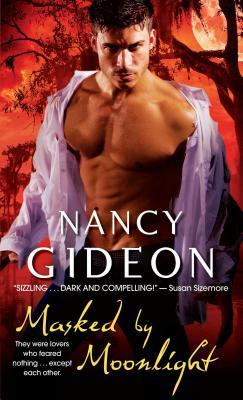 Masked by Moonlight - Gideon, Nancy