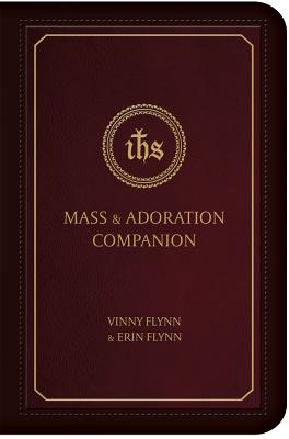 Mass & Adoration Companion - Flynn, Vinny, and Flynn, Erin (Editor)