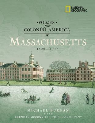 Massachusetts 1620-1776 - Burgan, Michael