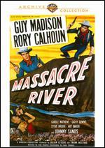 Massacre River - John Rawlins
