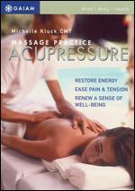 Massage Practice: Acupressure