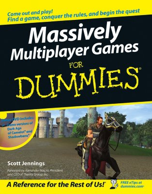 Massively Multiplayer Games for Dummies - Jennings, Scott, and Macris, Alexander (Foreword by)