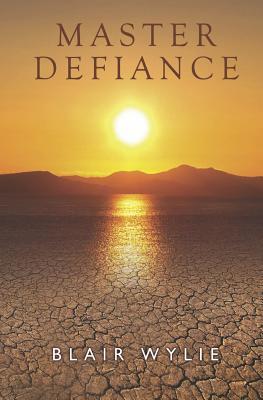Master Defiance - Wylie, Blair