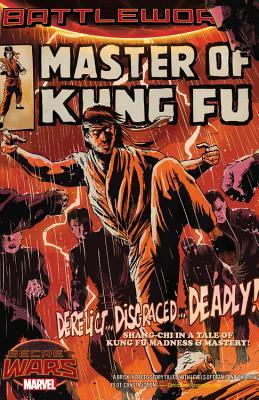 Master Of Kung Fu: Battleworld - Smith, Felipe, and Talajic, Dalibor (Artist), and Blackman, Haden