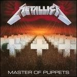 Master of Puppets [30th Anniversary Edition]