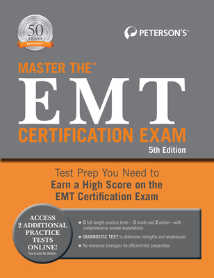 Master the EMT Certification Exam - Peterson's