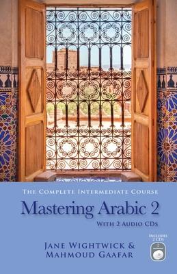 Mastering Arabic 2 - Gaafar, Mahmoud