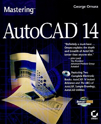 Mastering AutoCAD 14 - Omura, George (Introduction by)