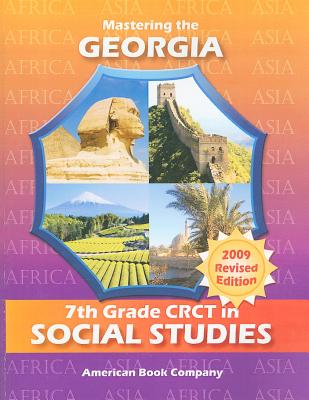 Mastering the Georgia 7th Grade CRCT in Social Studies: Africa and Asia - Howard, Kindred, and Cox, Andrew, and Williams, Joshua