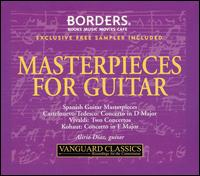 Masterpieces for Guitar [Exclusive Free Sampler Included] - Akira Eguchi (piano); Albert Linder (horn); Alfred Brendel (piano); Alfred Deller (counter tenor); Alirio Diaz (guitar);...