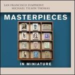 Masterpieces in Miniature - Yuja Wang (piano); San Francisco Symphony; Michael Tilson Thomas (conductor)