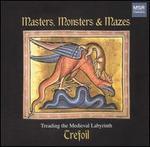 Masters, Monsters & Mazes - Trefoil
