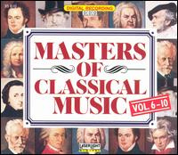 Masters of Classical Music, Vols. 6-10 - Budapest Strings; Burkhard Glaetzner (oboe); Christine Schornsheim (harpsichord); Colorado String Quartet;...