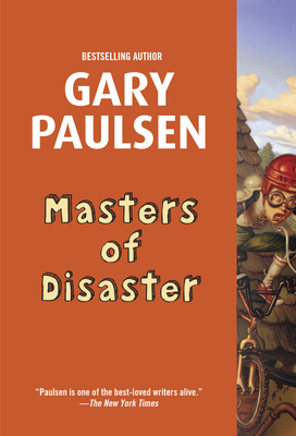 Masters of Disaster - Paulsen, Gary