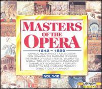 Masters of the Opera, 1642-1926 - Alain Zaepffel (counter tenor); Alexandrina Milcheva-Nonova (mezzo-soprano); Anna Tomowa-Sintow (soprano);...