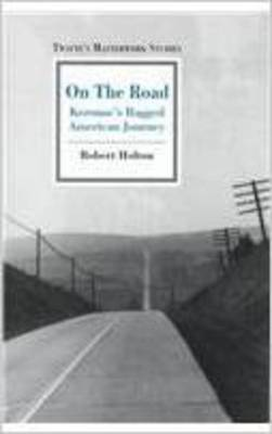 Masterwork Studies Series: On the Road - Holton, Robert J