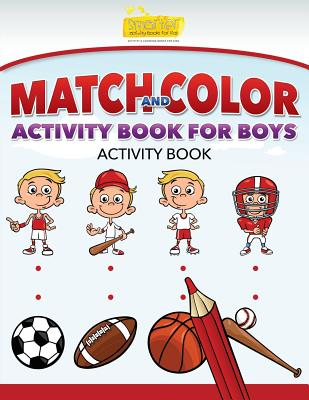 Match and Color Activity Book for Boys Activity Book - Smarter Activity Books for Kids