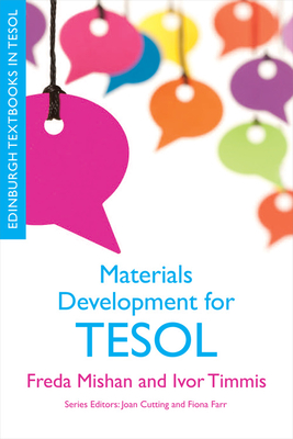 Materials Development for TESOL - Mishan, Freda, and Timmis, Ivor