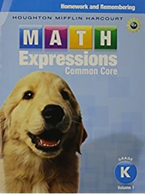 Math Expressions: Homework & Remembering, Volume 2 Grade K - Houghton Mifflin Harcourt (Prepared for publication by)