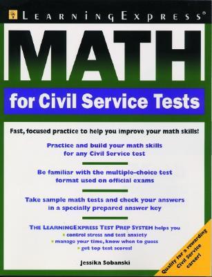 Math for Civil Service Tests - Sobanski, Jessika, and Learning Express LLC