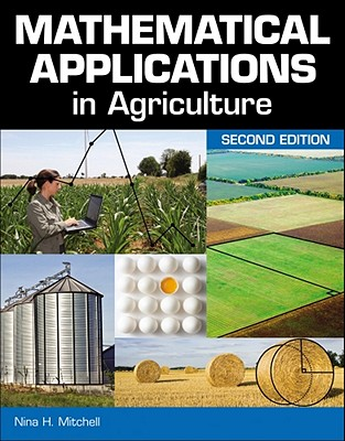 Mathematical Applications in Agriculture - Mitchell, Nina H