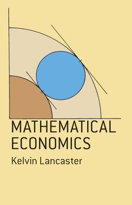 Mathematical Economics - Lancaster, Kelvin