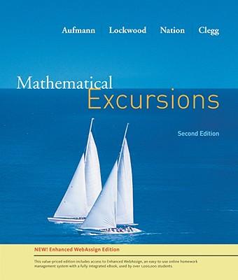 Mathematical Excursion, Enhanced Edition - Aufmann, Richard N, and Lockwood, Joanne, and Nation, Richard D