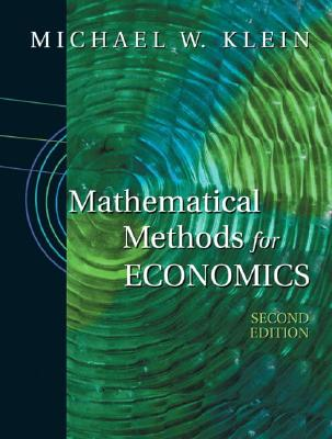 Mathematical methods for economics book by michael klein 2 mathematical methods for economics klein michael fandeluxe Images