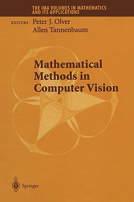 Mathematical Methods in Computer Vision - Olver, Peter J. (Editor), and Tannenbaum, Allen (Editor)