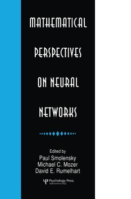 Mathematical Perspectives on Neural Networks - Smolensky, Paul (Editor), and Mozer, Michael C. (Editor)
