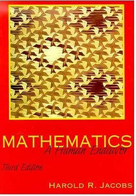 Mathematics: A Human Endeavor - Jacobs, Harold R