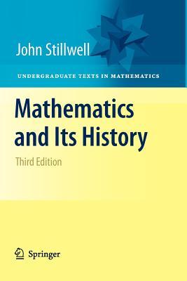 Mathematics and Its History - Stillwell, John