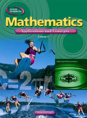 Mathematics: Applications and Concepts: Course 3 book by McGraw-Hill