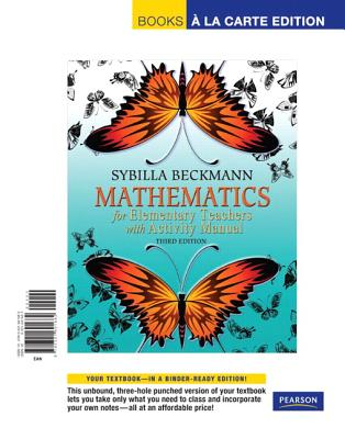 Mathematics for Elementary Teachers, Books a la Carte Edition - Beckmann, Sybilla