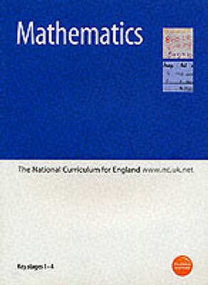 Mathematics: Key Stages 1-4: The National Curriculum for England - Education & Employment,Department for