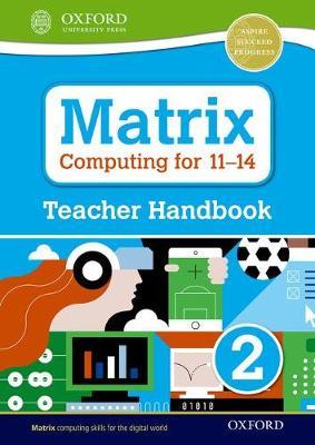 Matrix Computing for 11-14: Teacher Handbook 2 - Levine, Diane