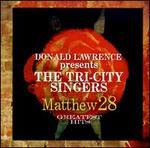 Matthew 28: Greatest Hits