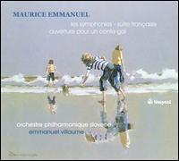 Maurice Emmanuel: Orchestral works - Slovak Philharmonic Orchestra; Emmanuel Villaume (conductor)