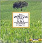 Maurice Ravel: Daphnis et Chloe; La Valse; Ma Mere l'Oye; Sheherazade
