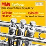 Maw: Sinfonia; Gardner: Theme & Variations; Dodgson: Sonata; Addison: Divertimento