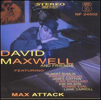 Max Attack [95 North] - David Maxwell