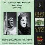 Max Lorenz & Anny Konetzni sing Verdi & Wagner, 1933 - 1942 - Adolf Vogel (vocals); Alfred Jerger (vocals); Alfred Muzzarelli (vocals); Anny Konetzni (vocals); Anton Arnold (vocals);...