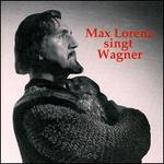 Max Lorenz singt Wagner
