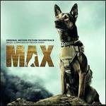 Max [Original Motion Picture Soundtrack]