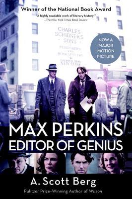 Max Perkins: Editor of Genius - Berg, A Scott