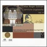 Max Reger Edition: Sämtliche Orgelwerke, Vol. 4