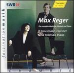 Max Reger: The Complete Works for Clarinet & Piano