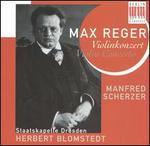 Max Reger: Violin Concerto