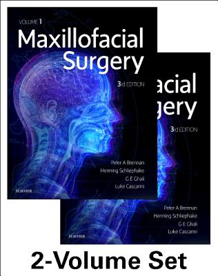 Maxillofacial Surgery: 2-Volume Set - Brennan, Peter, and Schliephake, Henning, and Ghali, G. E., Dr.